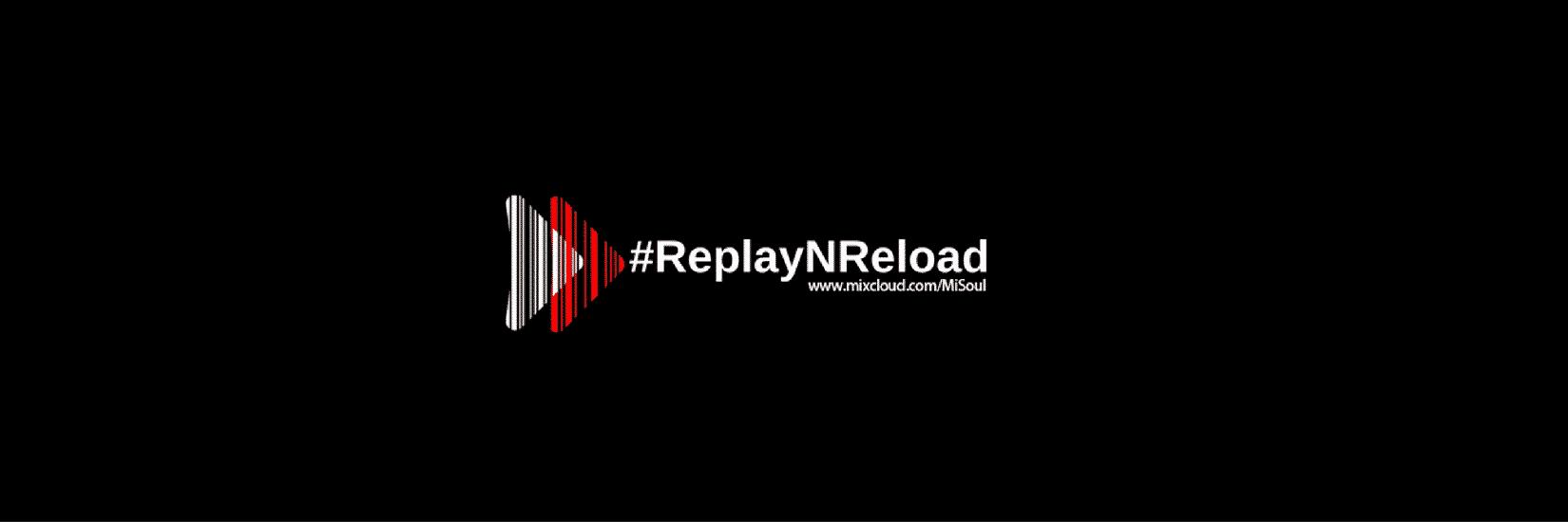 ReplayNReload