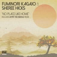 fuminori-kagajo-sheree-hicks-no-place-like-home