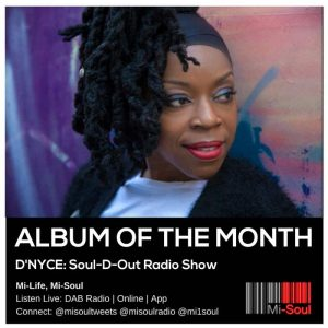 Soul-D-Out Radio Show ALBUM OF THE MONTH