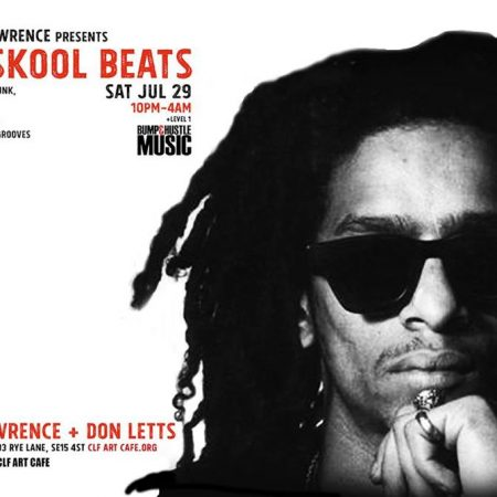 DJ Keith Lawrence presents - Tru Skool Beats! w/Don Letts