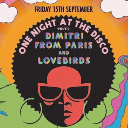 One Night at the Disco: Dimitri from Paris & Lovebirds