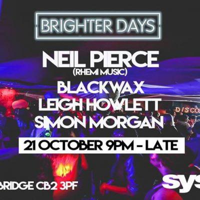 Brighter Days present Neil Pierce (Rhemi Music)