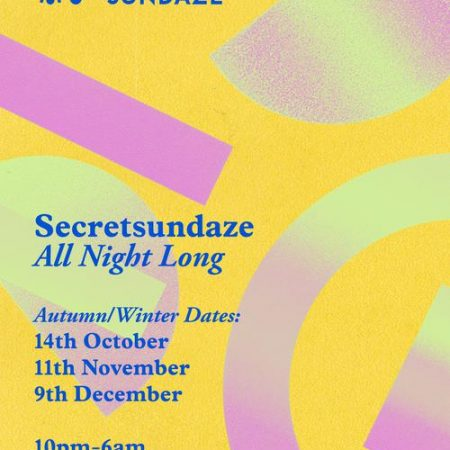 Secretsundaze All Night Long