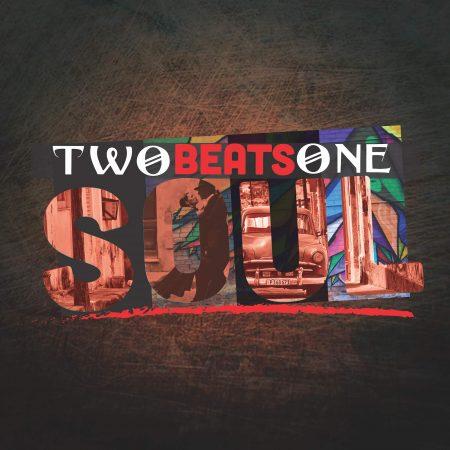 2 BEATS 1 SOUL COVER