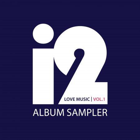 i2 Love Music_Vol 1_1Album Sampler (1)